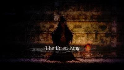 The Dried King